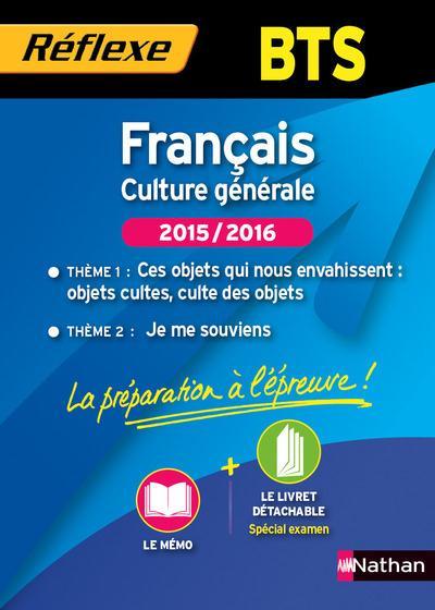 FRANCAIS CULTURE GENERALE BTS 2 THEMES 2015-2016 MEMO REFLEXE N98 2015