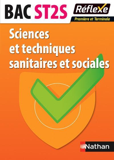 SCIENCES ET TECHNIQUES SANITAIRES ET SOCIALES - BAC ST2S PREMIERE ET TERMINALE MEMO REFLEXE N24 2015