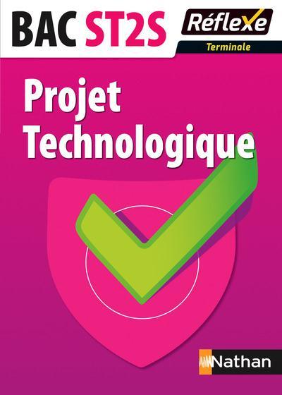 PROJET TECHNOLOGIQUE TERM ST2S - MEMO REFLEXE N71 2015