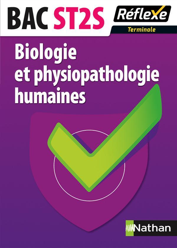 BIOLOGIE ET PHYSIOPATHOLOGIE HUMAINES TERM ST2S - MEMO REFLEXE N73 2015