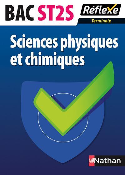 SCIENCES PHYSIQUES ET CHIMIQUES TERMINALE ST2S MEMO REFLEXE - NUMERO 82 - 2015
