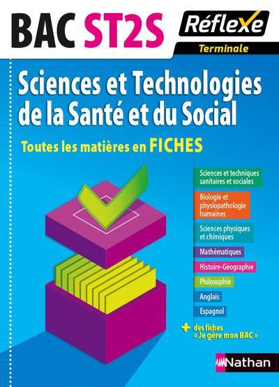 SCIENCES ET TECHNOLOGIES DE LA SANTE ET DU SOCIAL TERMINALE ST2S (TTES MATIERES EN FICHES) NUMERO 5