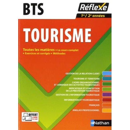 BTS TOURISME TOUTES LES MATIERES REFLEXE NUMERO 21 2016 - VOL21