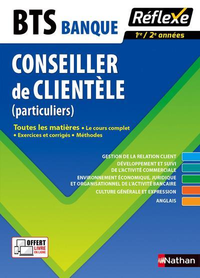 BANQUE OPTION CONSEILLER DE CLIENTELE PARTICULIERS BTS - TOUTES LES MATIERES REFLEXE N 22 - 2016