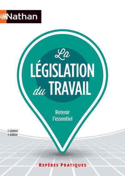 LA LEGISLATION DU TRAVAIL REPERES PRATIQUES NUMERO 6 2016