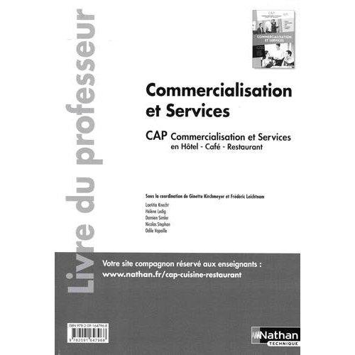 COMMERCIALISATION ET SERVICES - CAP COMMERCIALISATION ET SERVICES EN HCR 1E/2E ANNEES - PROF 2017