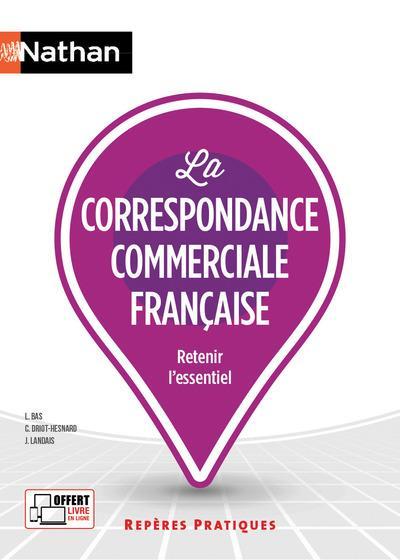 LA CORRESPONDANCE COMMERCIALE FRANCAISE - REPERES PRATIQUES NUMERO 26 2017