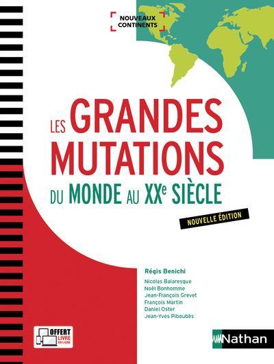 LES GRANDES MUTATIONS DU MONDE AU XXE SIECLE (NOUVEAUX CONTINENTS) - 2017