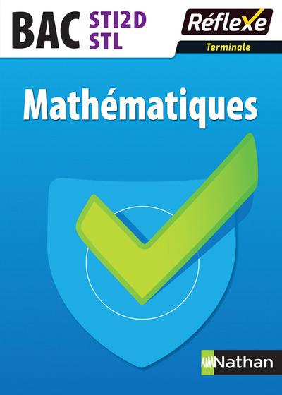 MATHEMATIQUES TERM STI2D/STL - REFLEXE N65 - 2017