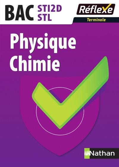 PHYSIQUE-CHIMIE - TERMINALES STI2D/STL - GUIDE REFLEXE N16 - 2017