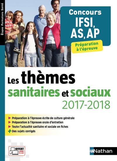 LES THEMES SANITAIRES ET SOCIAUX 2017/2018 CONCOURS IFSI AS-AP ETAPES FORMATIONS SANTE - 2017