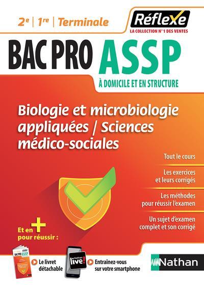 BIOLOGIE ET MICROBIOLOGIE APPLIQUEES - SMS 2E/1RE/TERMINALE BAC PRO ASSP - GUIDE REFLEXE N02 - 2018