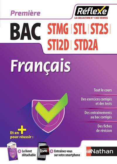 FRANCAIS - 1ERES STMG-ST2S-STI2D-STL-STD2A (GUIDE REFLEXE N63) 2018