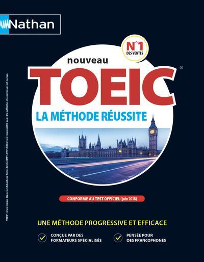 LE NOUVEAU TOEIC LA METHODE REUSSITE LIVRE 2018