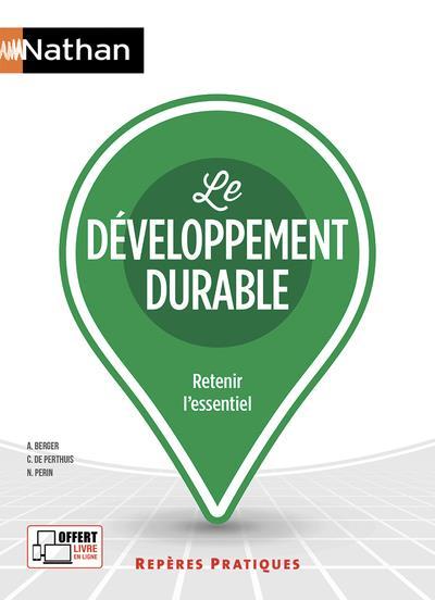 LE DEVELOPPEMENT DURABLE - (REPERES PRATIQUES N 73) - 2018