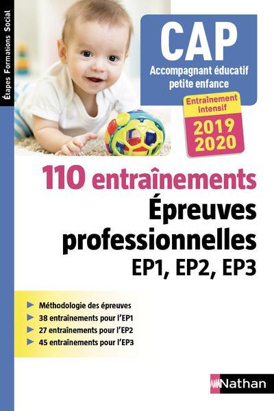 CAP ACCOMPAGNANT EDUCATIF PETITE ENFANCE - 110 ENTRAINEMENTS - EPR EP1 EP2 EP3 2019/2020 (EFS) 2018