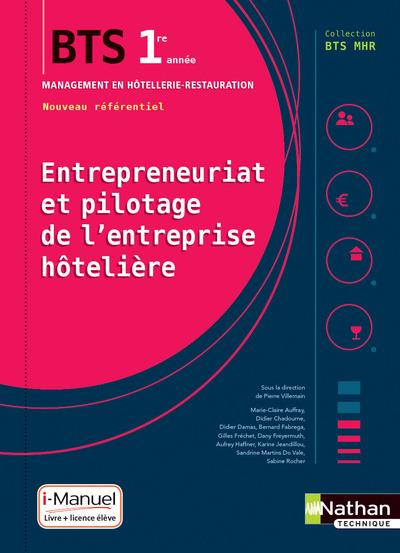 ENTREPRENEURIAT ET PILOTAGE DE L'ENTREPRISE HOTELIERE - BTS1 (BTS MHR) - LIVRE + LICENCE ELEVE