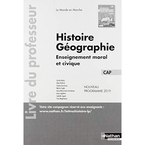HISTOIRE ET GEOGRAPHIE EMC - CAP (LE MONDE EN MARCHE) PROFESSEUR - 2019