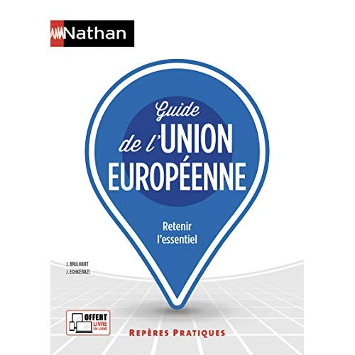 GUIDE DE L'UNION EUROPEENNE - REPERES PRATIQUES N 23 - 2019