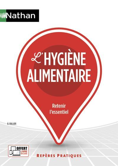 L'HYGIENE ALIMENTAIRE - REPERES PRATIQUES N 24 - 2019