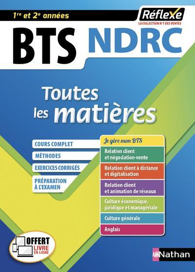 NEGOCIATION ET DIGITALISATION DE LA RELATION CLIENT BTS NDRC 1/2 (TOUTES LES MATIERES REFLEXE N 8) -