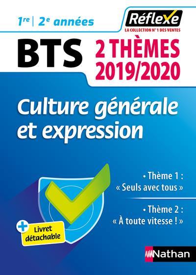 CULTURE GENERALE ET EXPRESSION BTS - DEUX THEMES 2019/2020 (GUIDE REFLEXE N 98) - 2019