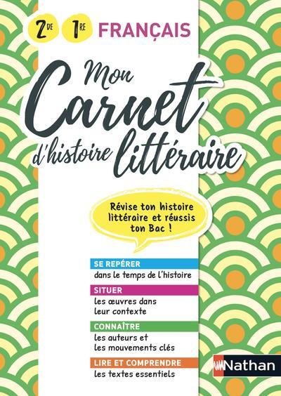 MON CARNET D'HISTOIRE LITTERAIRE - 2EME/1ERE 2020