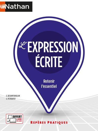 L'EXPRESSION ECRITE - REPERES PRATIQUES - NUMERO 16 - 2021