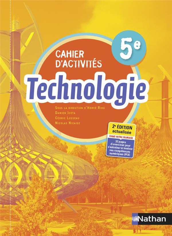 TECHNOLOGIE 5E - CAHIER D'ACTIVITES - ELEVE - 2021