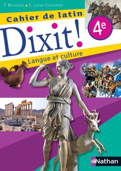 CAHIER DE LATIN DIXIT ! 4E LANGUE ET CULTURE 2015