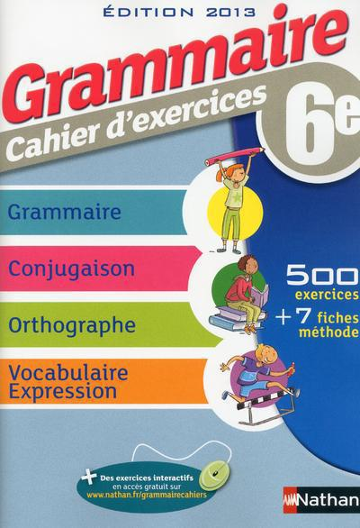 GRAMMAIRE 6E CAHIER D'EXERCICE