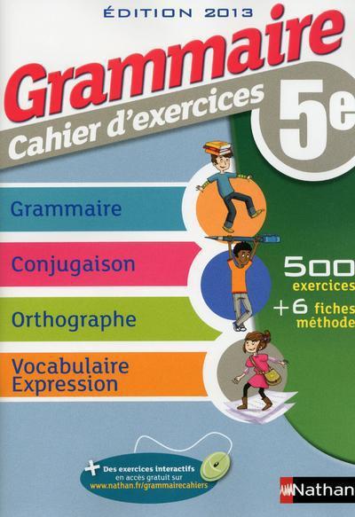 GRAMMAIRE 5E CAHIER D'EXERCICE