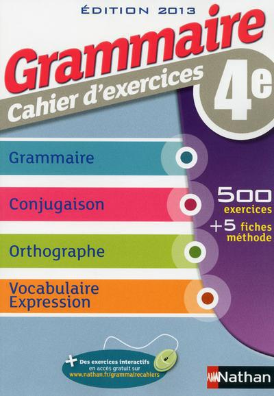 GRAMMAIRE 4E CAHIER D'EXERCICE