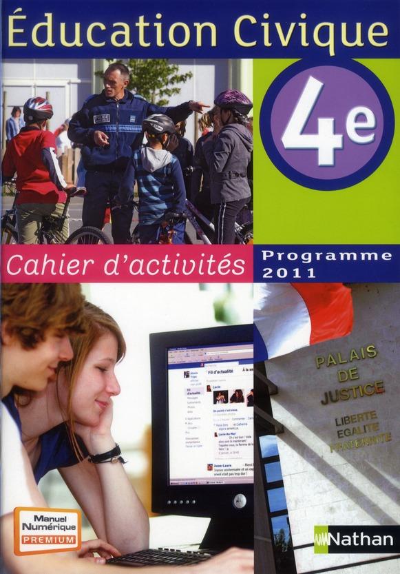 EDUCATION CICIQUE 4EME CAHIER D'ACTIVITES 2011