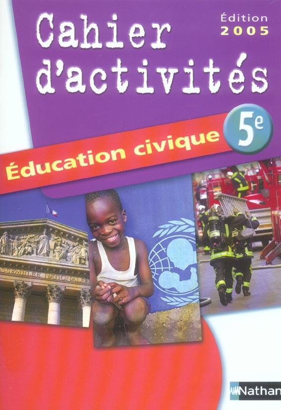 EDUCATION CIVIQUE 5E TD 2005