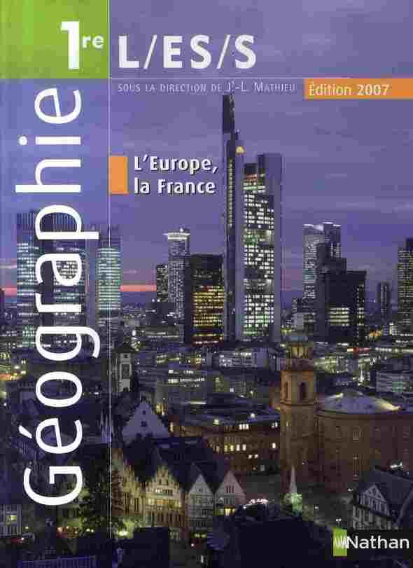 GEOGRAPHIE 1E L ES S 2007