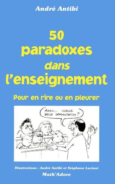 50 PARADOXES DANS ENSEIGNEMENT
