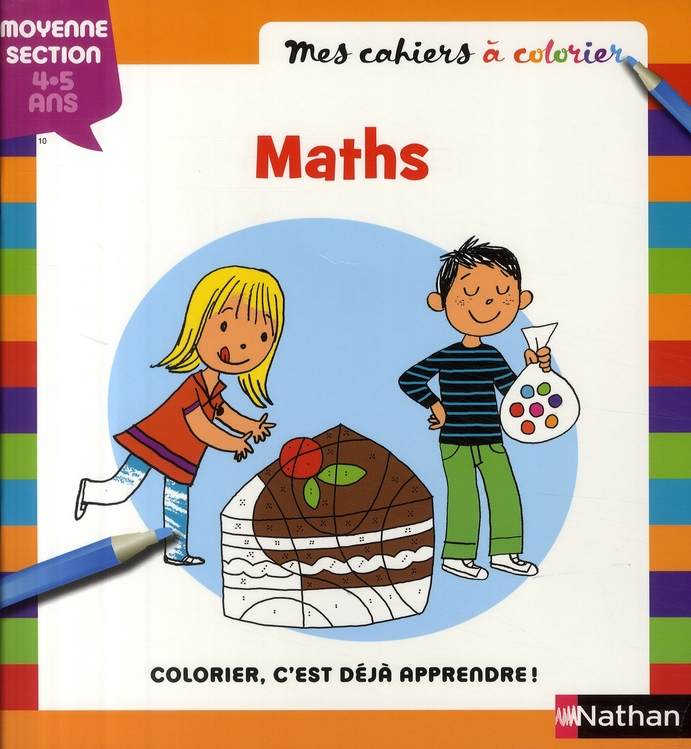 MES CAHIERS A COLORIER MATHS