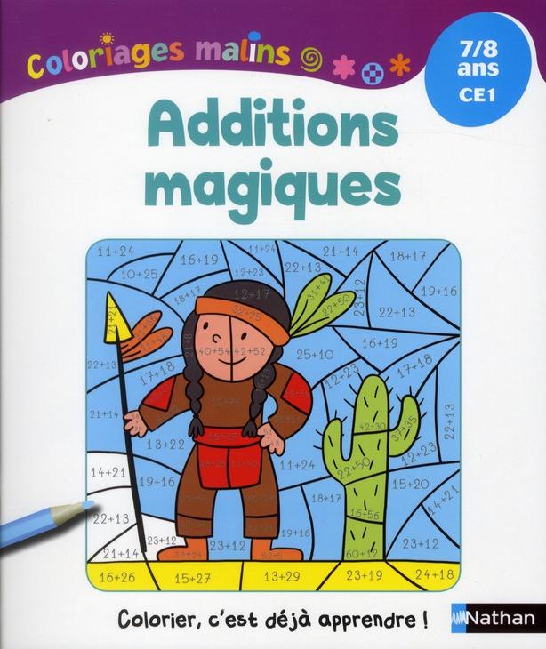 ADDITIONS MAGIQUES 7/8 ANS CE1