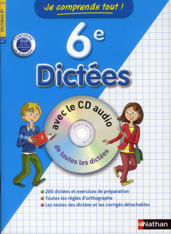 JE COMPRENDS TOUT DICTEES 6E