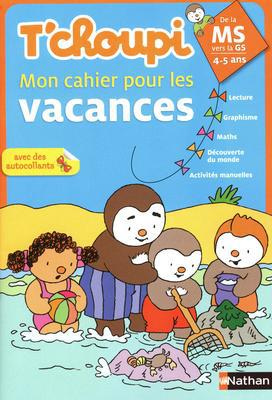 T'CHOUPI CAHIER VACANCES MS/GS