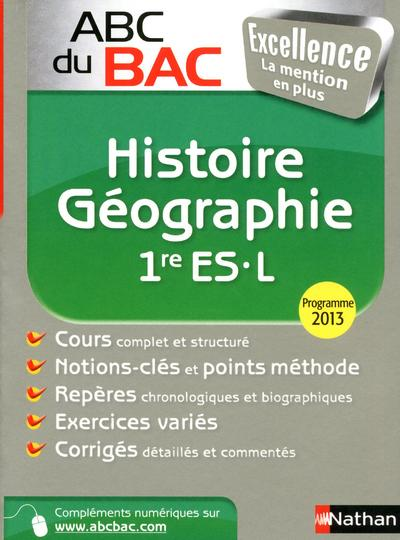 ABC EXCELLENCE HISTOIRE/GEO 1R