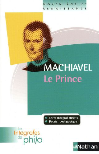 INT PHIL 10 MACHIAVEL PRINCE
