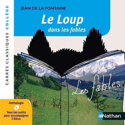 LE LOUP DANS LES FABLES - LA FONTAINE - 2