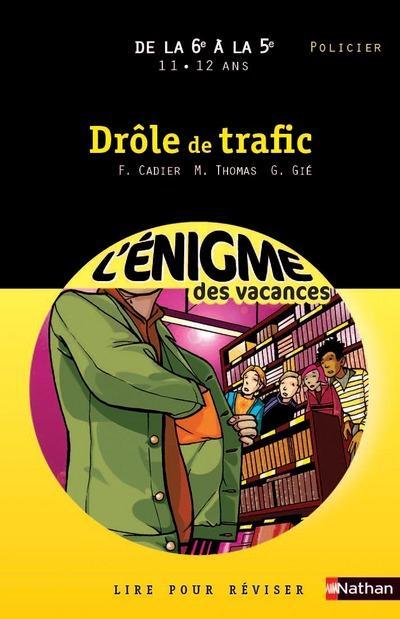 ENIG VAC DROLE DE TRAFIC 6E/5E