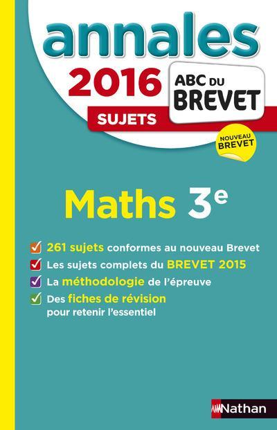 ANNALES BREVET 2016 MATHS 3EME N4 NON CORRIGES