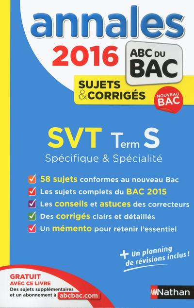 ANNALES BAC 2015 SVT TERM S - SPECIFIQUE & SPECIALITE