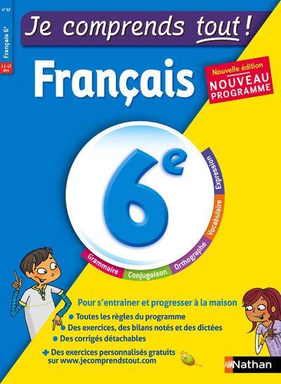 JE COMPRENDS TOUT - MONOMATIERE - FRANCAIS 6EME