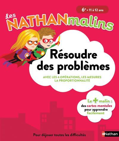 LES NATHAN MALINS 6E RESOUDRE DES PROBLEMES - COLLEGE