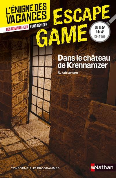 ENIGME DES VACANCES ESCAPE GAME 5E-4E - DANS LE CHATEAU DE KRENNAMZER - VOL54